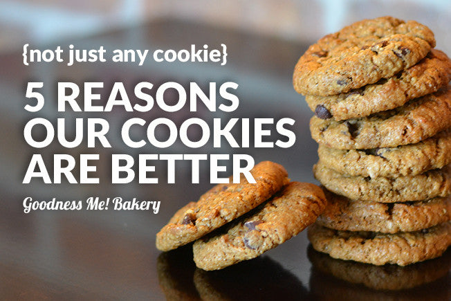 5 Reasons Why You Should Try Our Cookies