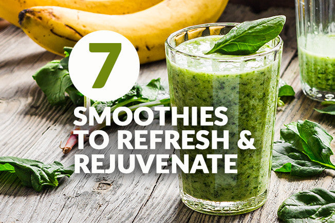 7 Smoothies That Will Refresh & Rejuvenate Your Day