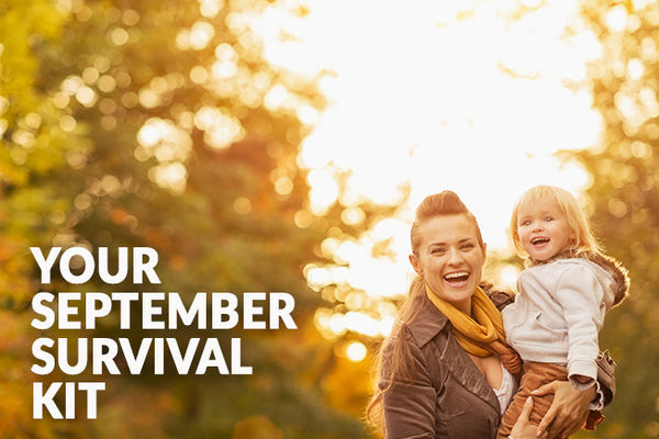 Your September Survival Kit