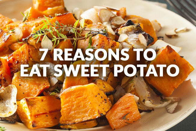 7 Reasons to Start Eating Sweet Potato Today