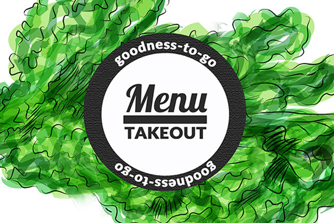 Goodness-To-Go: Order & Pick Up from our Eatery!