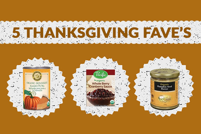 Our Top 5 Thanksgiving Favourites