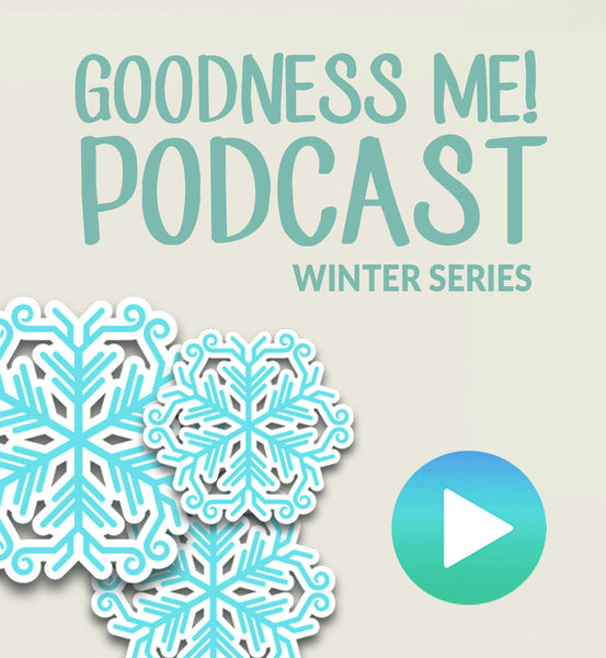 Jan 28 Goodness Me! Podcast-Part 1: Beautify your Skin, Hair & Nails!