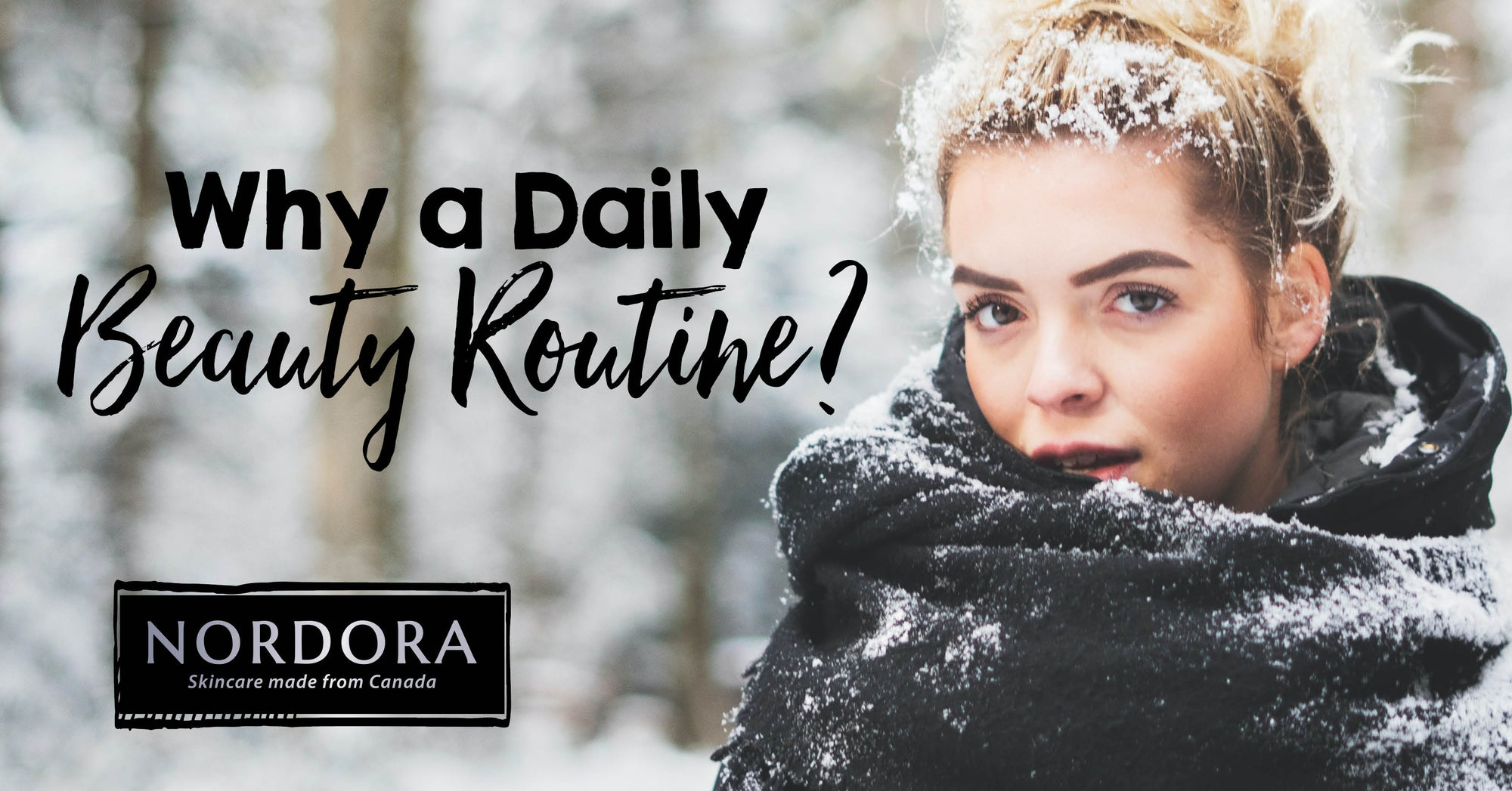 Why a Daily Beauty Routine?