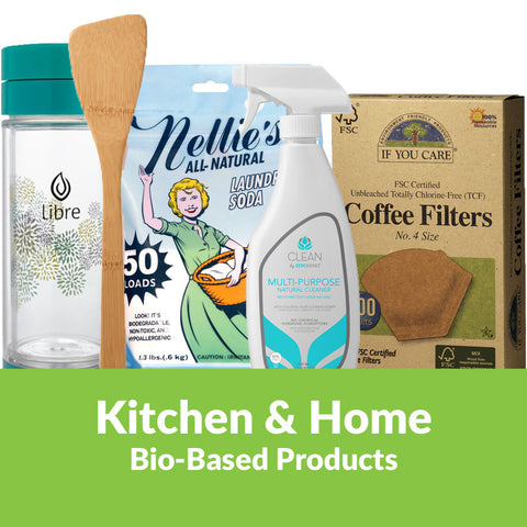 Bio-based Kitchen and Home