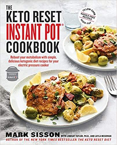 Books - Health Management Books - The Keto Reset Instant Pot Cookbook, 1 Book