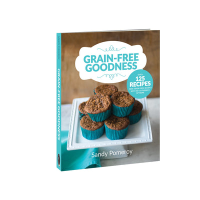 Healthy Lifestyles - Grain-Free Goodness - Cookbook