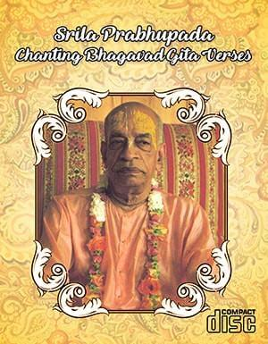Srila Prabhupada Reciting Bhagavad-gita verses Chapters 1-11 - Touchstone Media