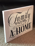 Family Makes This House A Home Handmade Canvas Wall Hanging