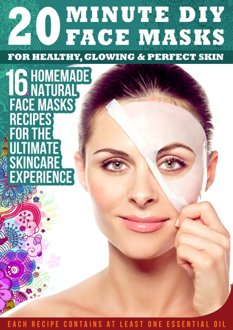 16 Homemade Natural Face Masks Recipes With Essential Oils (Digital Download Only)