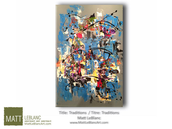 Portfolio - Traditions by Matt LeBlanc Art
