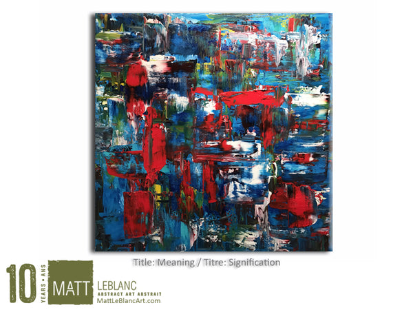 Meaning by Matt LeBlanc Art-20x20