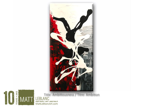 Ambitiousness by Matt LeBlanc Art - 12x24