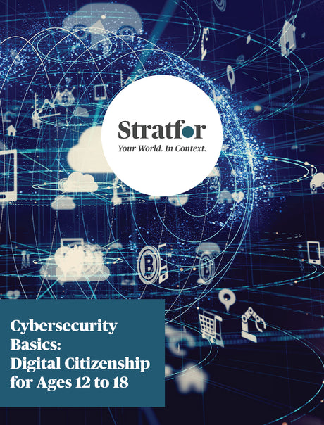 Cybersecurity Basics: Digital Citizenship for Ages 12 to 18 - Stratfor Store