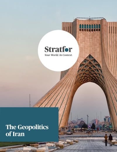 The Geopolitics of Iran - Stratfor Store