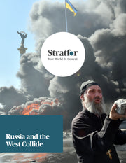 Russia and the West Collide - Stratfor Store