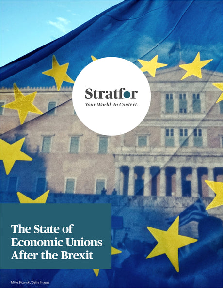 The State of Economic Unions After the Brexit - Stratfor Store