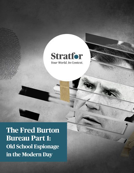 The Fred Burton Bureau Part 1: Old School Espionage in the Modern Day - Stratfor Store
