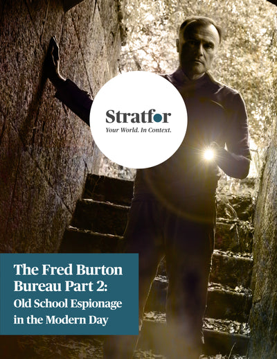 The Fred Burton Bureau Part 2: Old School Espionage in the Modern Day - Stratfor Store