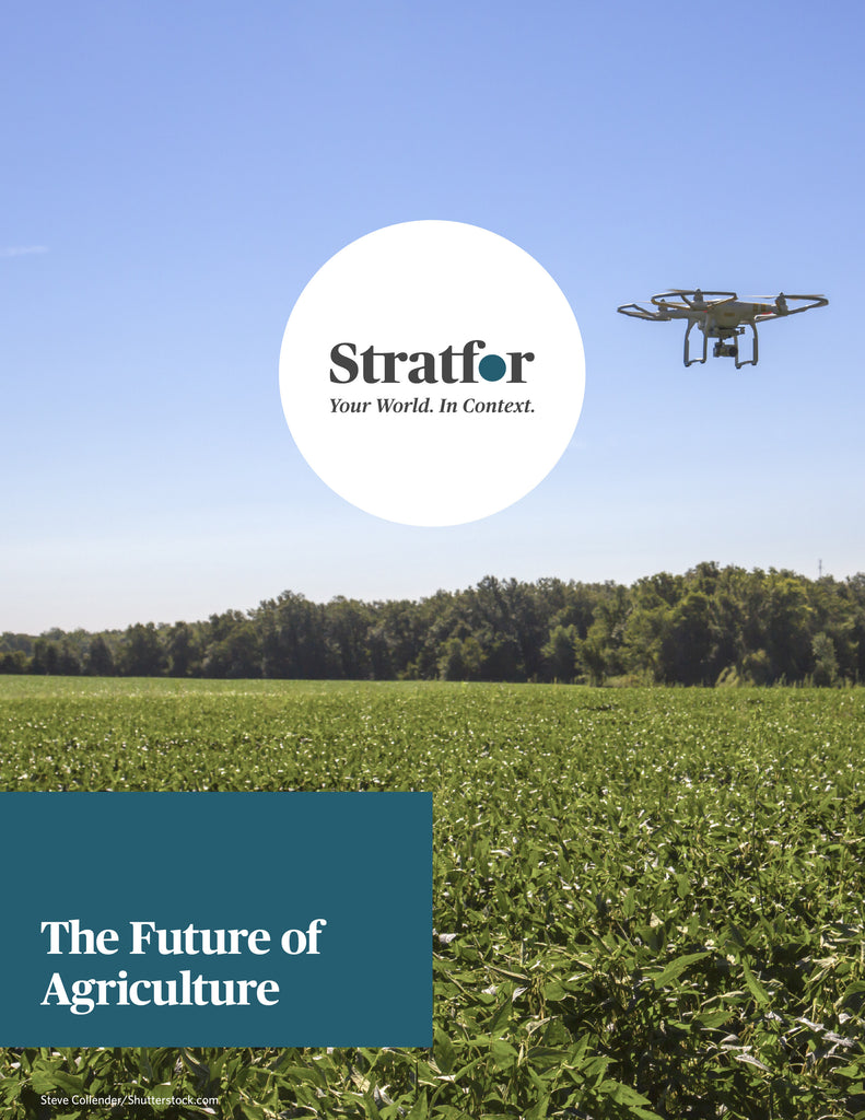 The Future of Agriculture - Stratfor Store