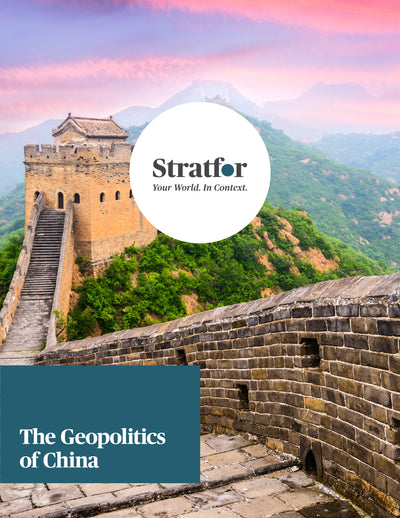The Geopolitics of China - Stratfor Store