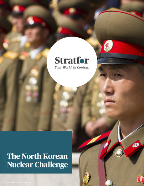 The North Korean Nuclear Challenge - Stratfor Store
