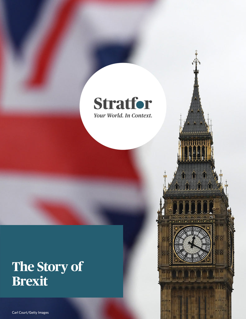 The Story of Brexit - Stratfor Store