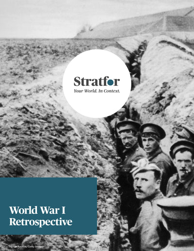 World War I Retrospective - Stratfor Store