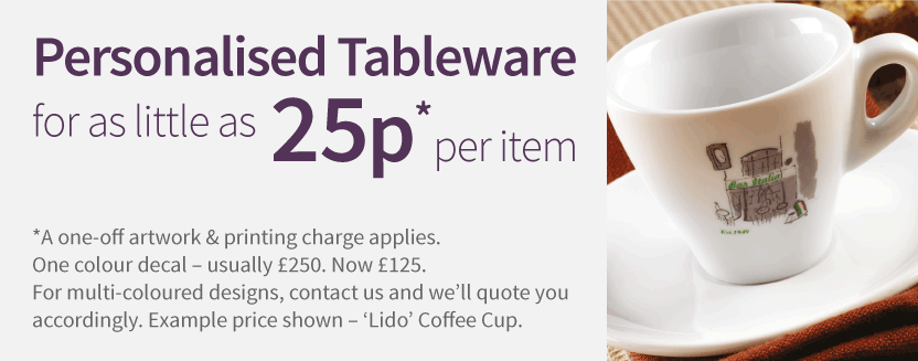 Personalised Tableware for as little as 25p per item