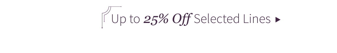 25% off selected lines