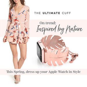 Inspired by nature: The Ultimate Spring Accessory for your Apple Watch
