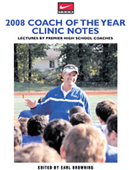 2008 Nike Coach of the Year Clinic Notes
