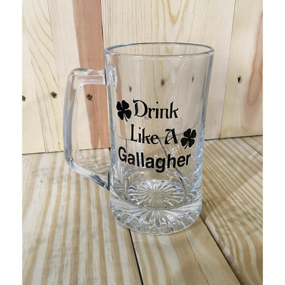 Drink Like A Gallagher Sports Beer Mug/ Frank Fiona Ian Lip/ Barware and Beer Glass