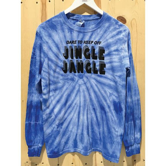 Dare To Keep Off Jingle Jangle Dyenomite Cyclone Pinwheel Long Sleeve T-Shirt