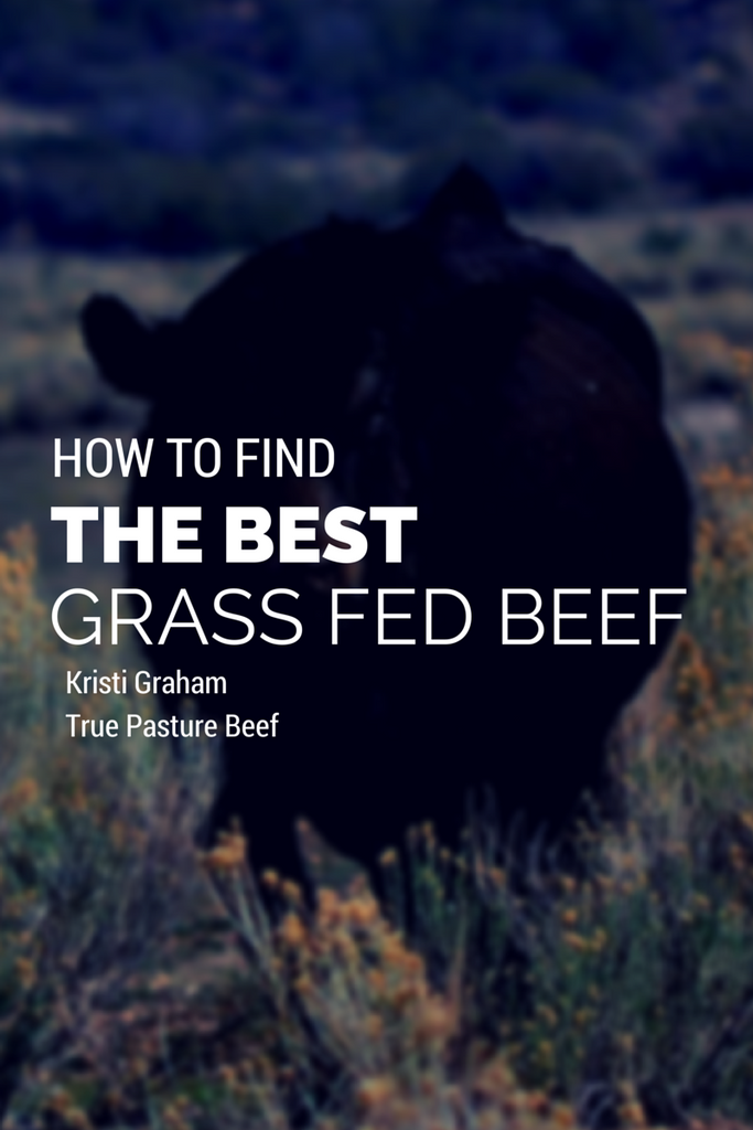 How To Find The Best Grass Fed Beef