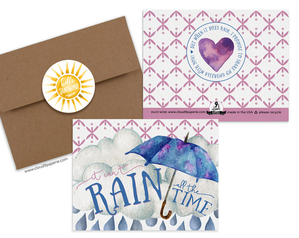 It Can't Rain All the Time Encouragement Greeting Card