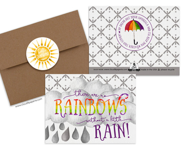 No Rainbows Without a Little Rain Encouragement Greeting Card