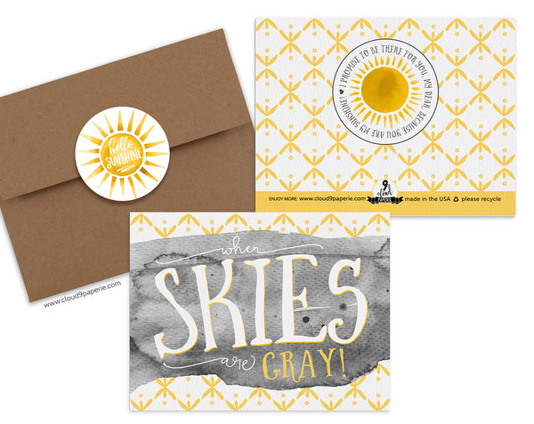 When Skies are Gray Encouragement Greeting Card