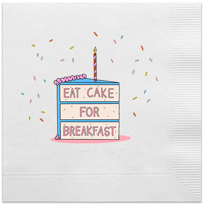eat cake for breakfast napkin