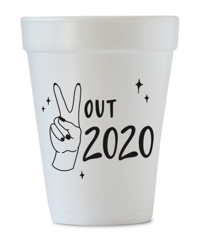 peace out 2020 styrofoam cups