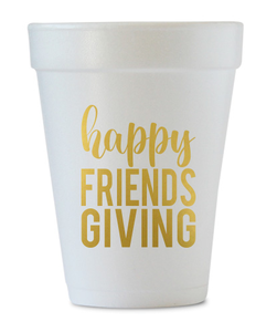 friendsgiving styrofoam cups