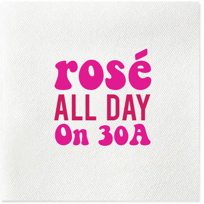 Rose All Day On 30A Napkins