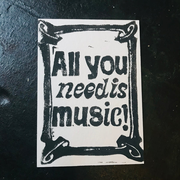 All you need is music - Linoldruck Karte