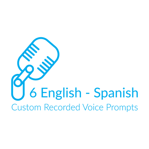 6 English - Spanish Custom Recorded Voice Prompts