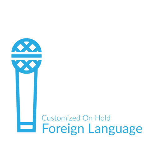 Foreign Language Customized On Hold