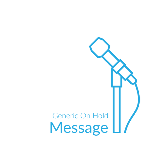 Generic On Hold Message