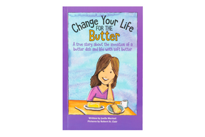 Book: Change Your Life For The Butter