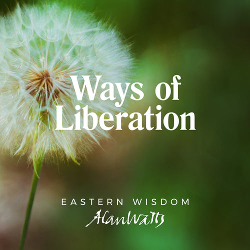 Ways of Liberation