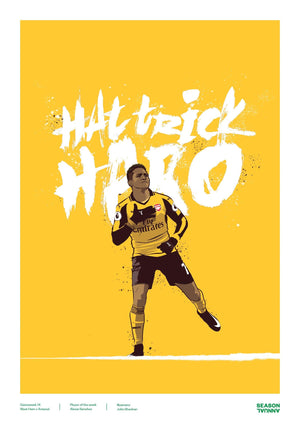 Season Annual A3 poster of Alexis Sanchez scoring a hat trick for Arsenal v West Ham