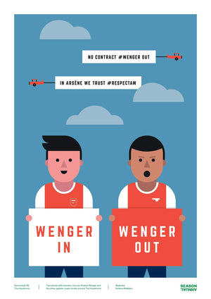 Wenger In or Wenger Out poster - Football Shirt Collective